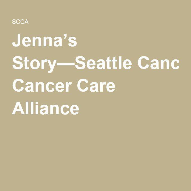 Jenna's Story—Seattle Cancer Care Alliance