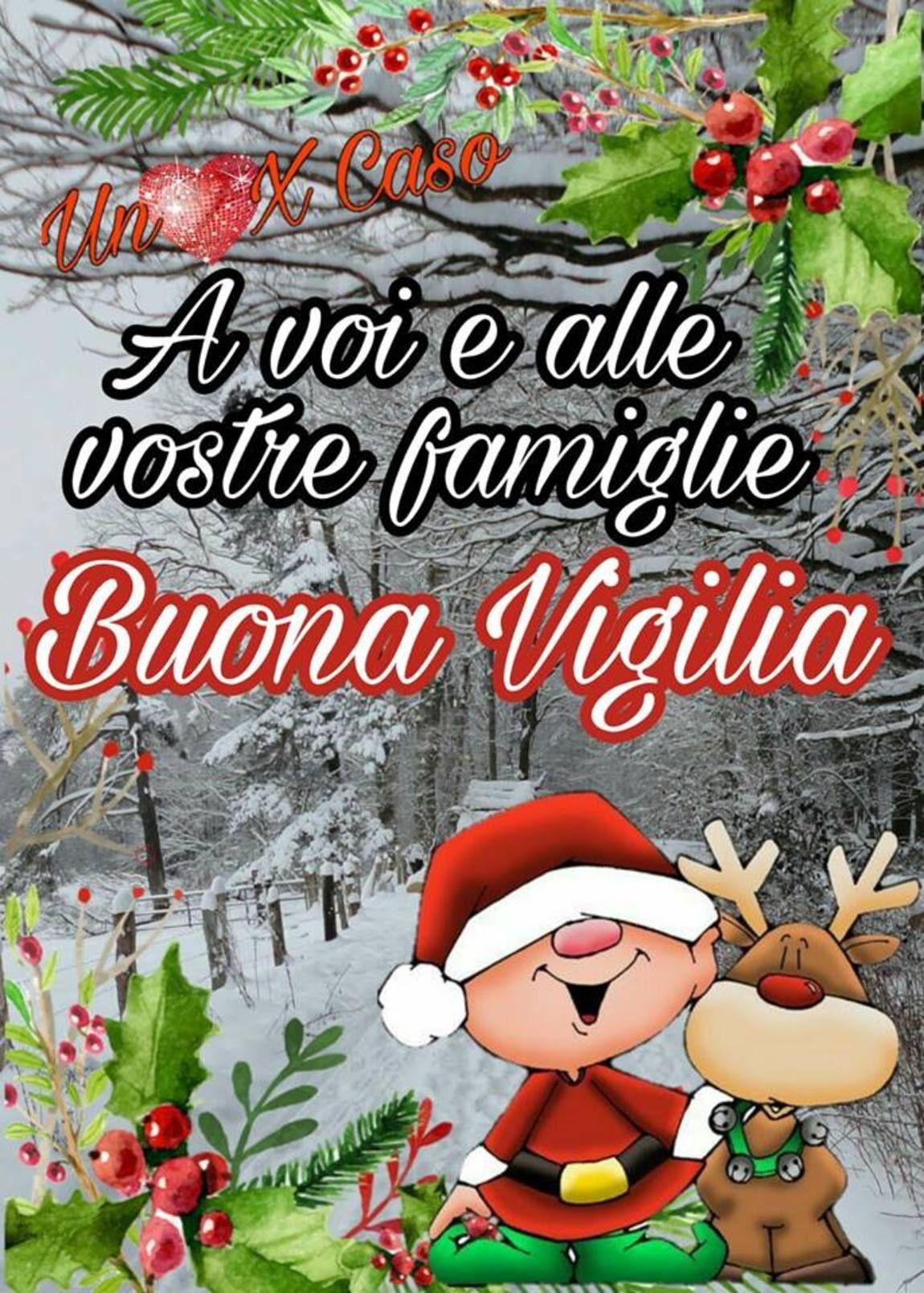 Auguri Di Natale Famiglia.Buona Vigilia Di Natale A Te E Famiglia Auguri Per Vigilia Di