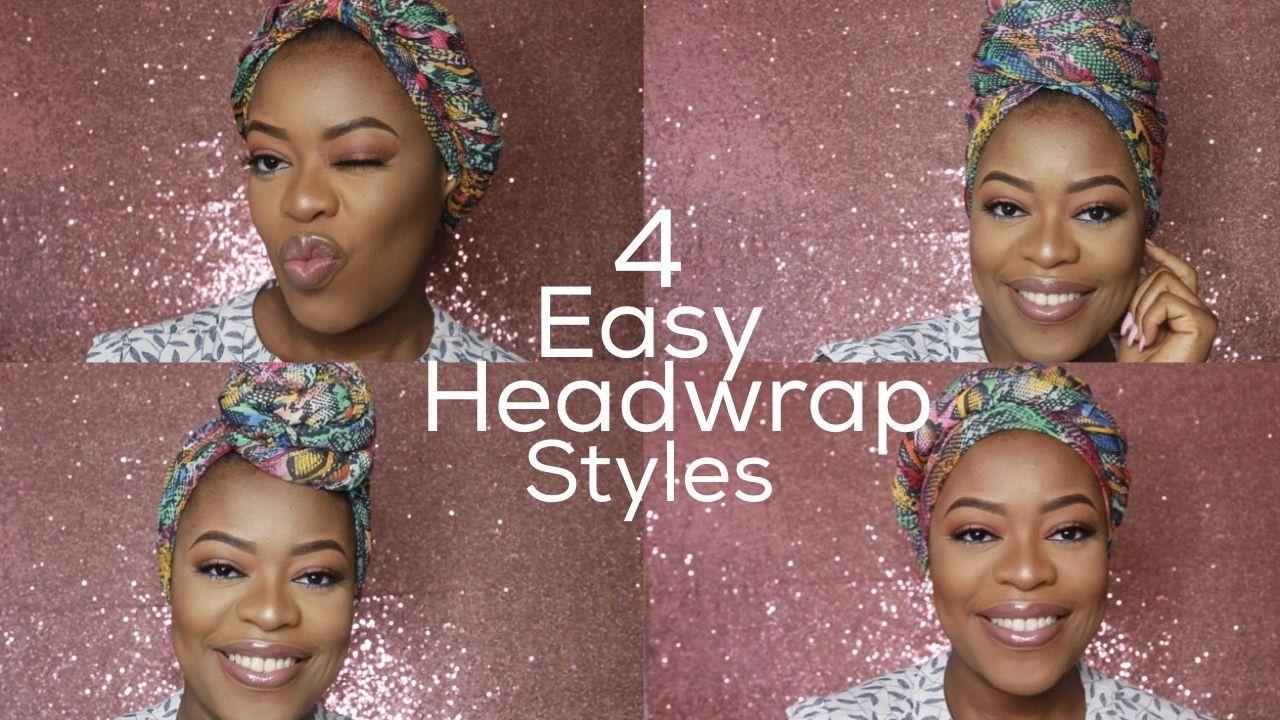 4 Easy Headwrap Styles   Nelo Okeke #headwrapstyles