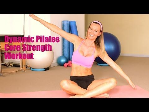 Dynamic Pilates Core Strength Workout 30 Minutes - YouTube #pilatesvideo