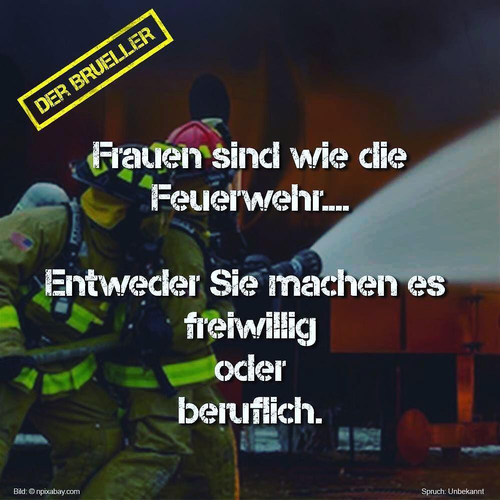 sprüche feuerwehr frauen #feuerwehr #freiwillig #beruflich #freiwilligefeuerwehr  sprüche feuerwehr