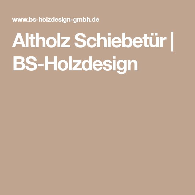 Altholz Schiebetür BS Holzdesign Holz u Regale