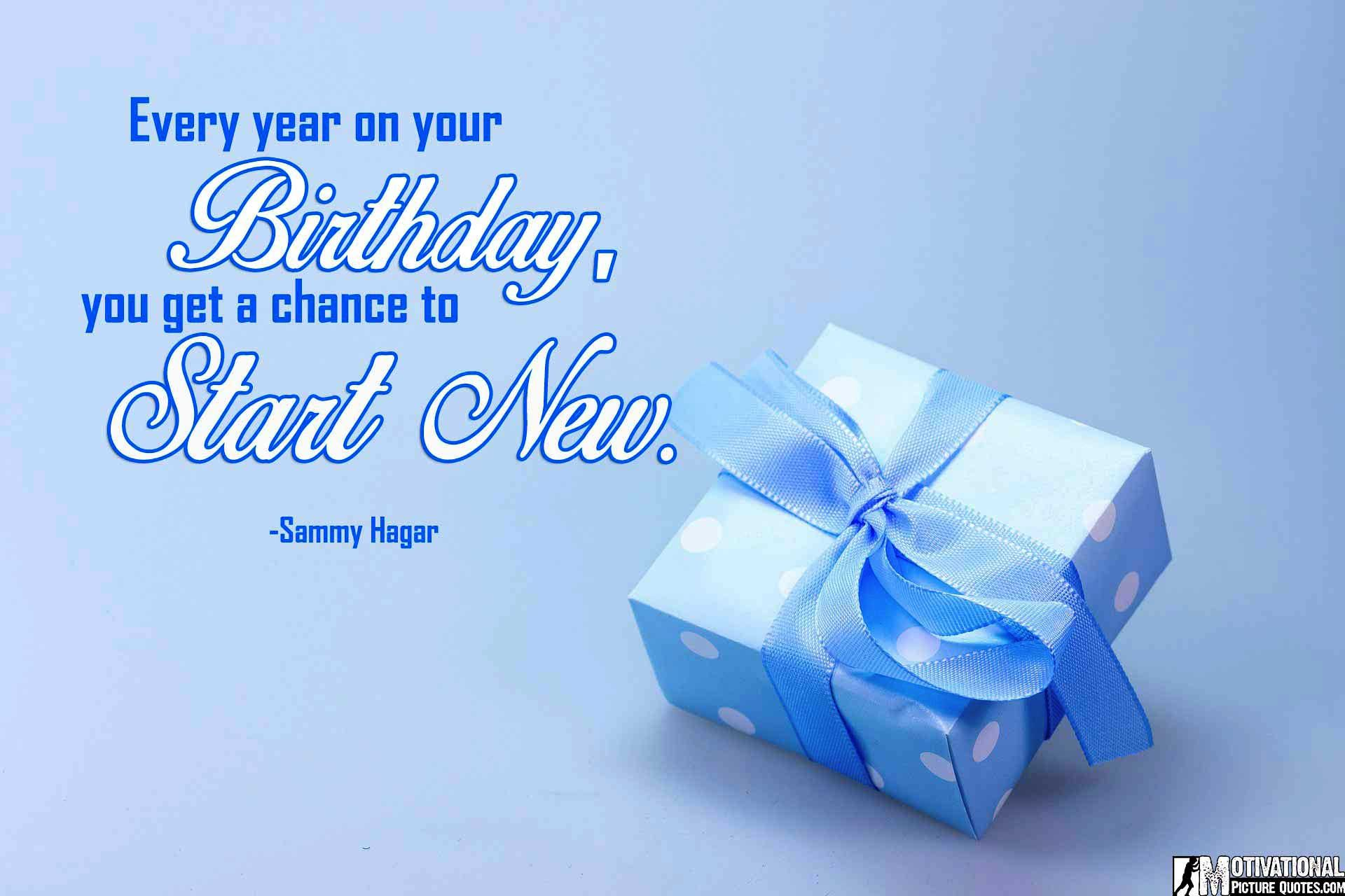 Inspirational Birthday Quotes with Every year on your