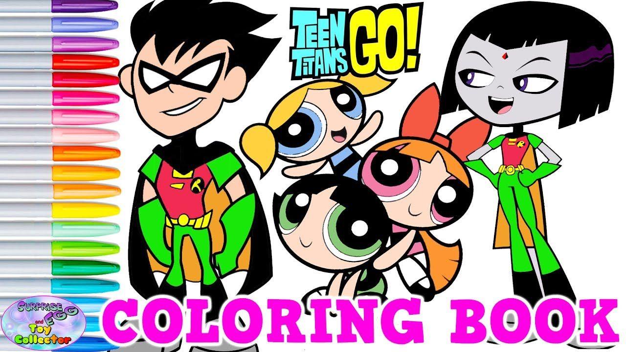 Teen Titans Go! Powerpuff Girls Coloring Book Raven Robin PPG ...