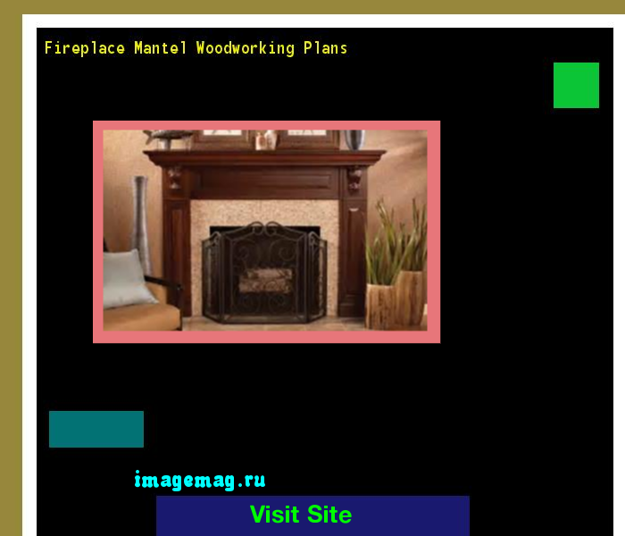 Fireplace Mantel Woodworking Plans 133602 - The Best Image Search