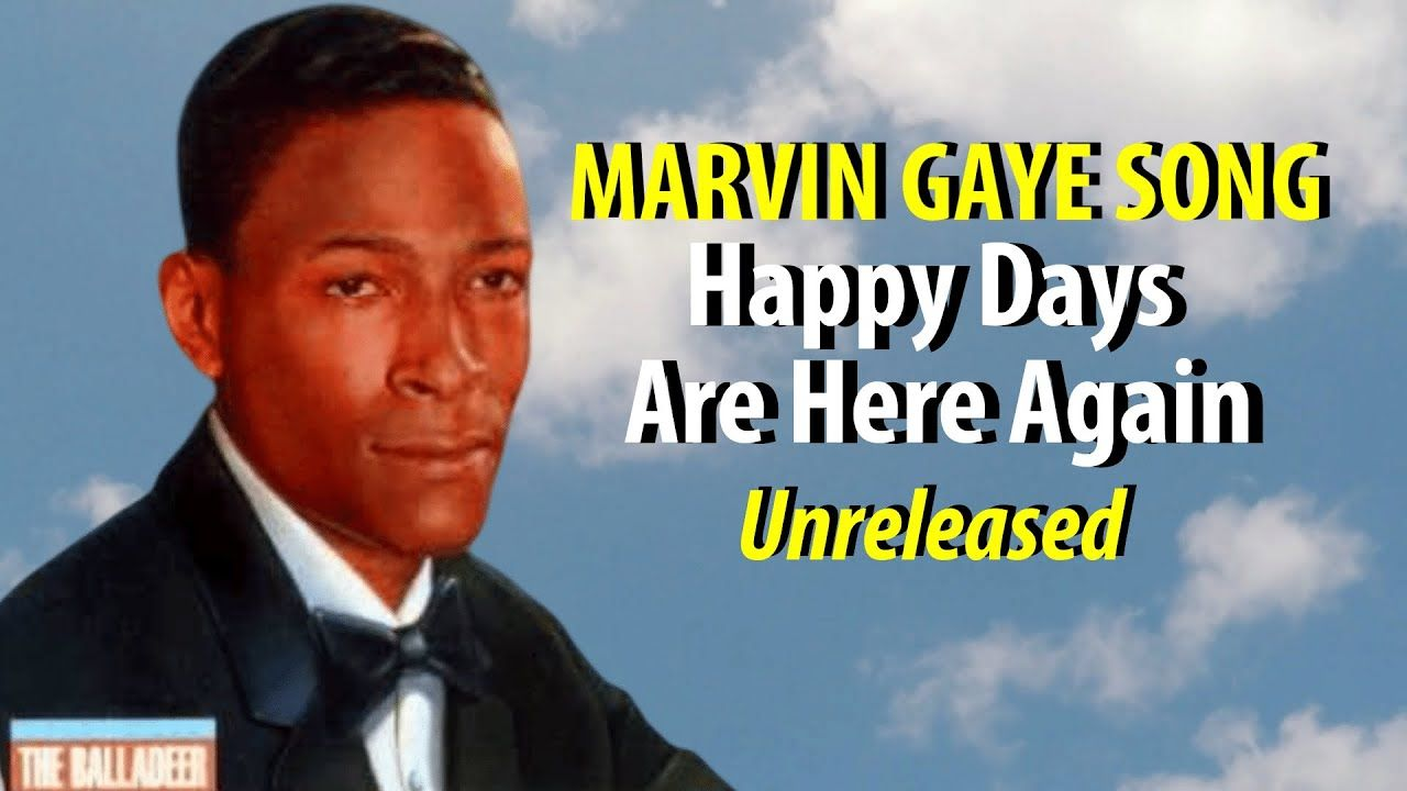 Marvin gaye happy days are here again unreleased in