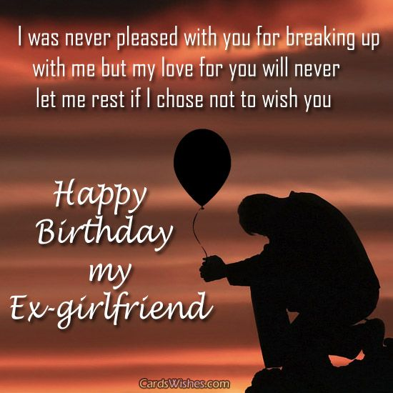 Birthday Greeting Messages For Ex Girlfriend Birthday Wishes Should I Wish My Ex A Happy Birthday