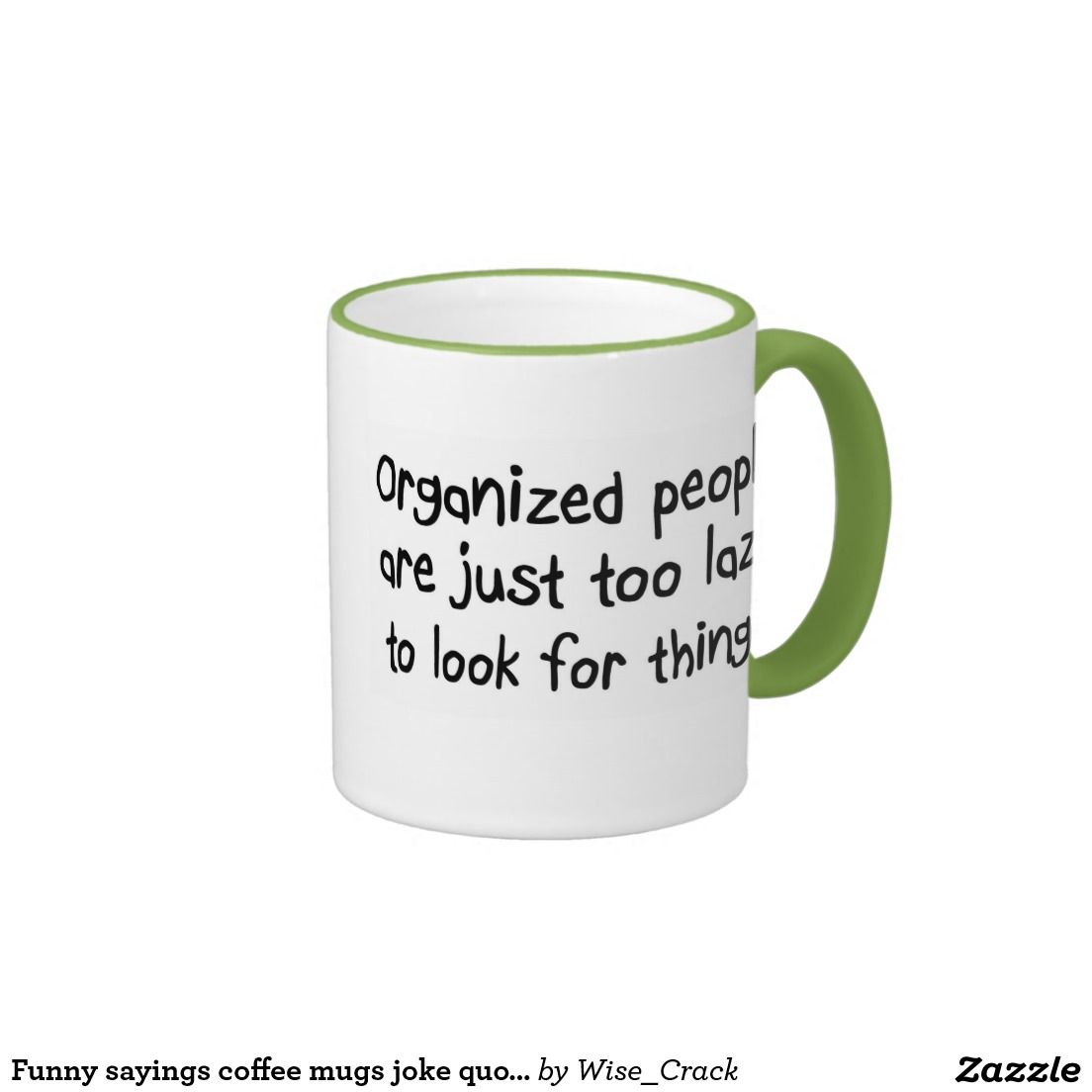 Funny sayings coffee mugs joke quote office ts