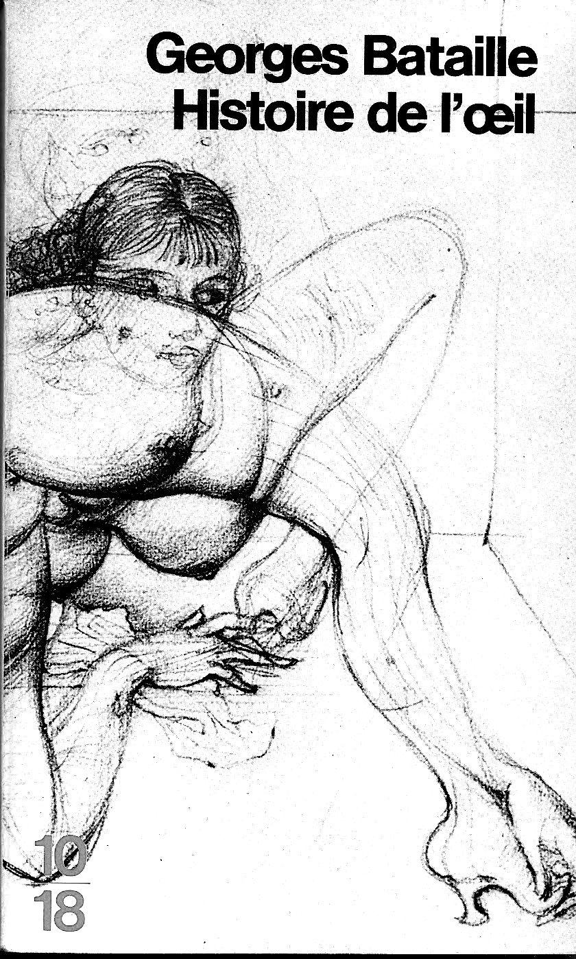 Georges Bataille Histoire De L'oeil Pdf : georges, bataille, histoire, l'oeil, Georges, Bataille:, Histoire, L'œil, (1928), Books,, Writer