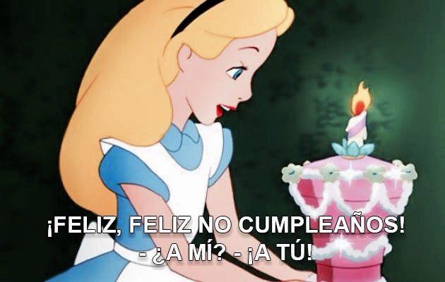 Feliz feliz no cumpleaños!   Feliz cumpleaños de disney, Mensajes  divertidos, Feliz cumpleaños
