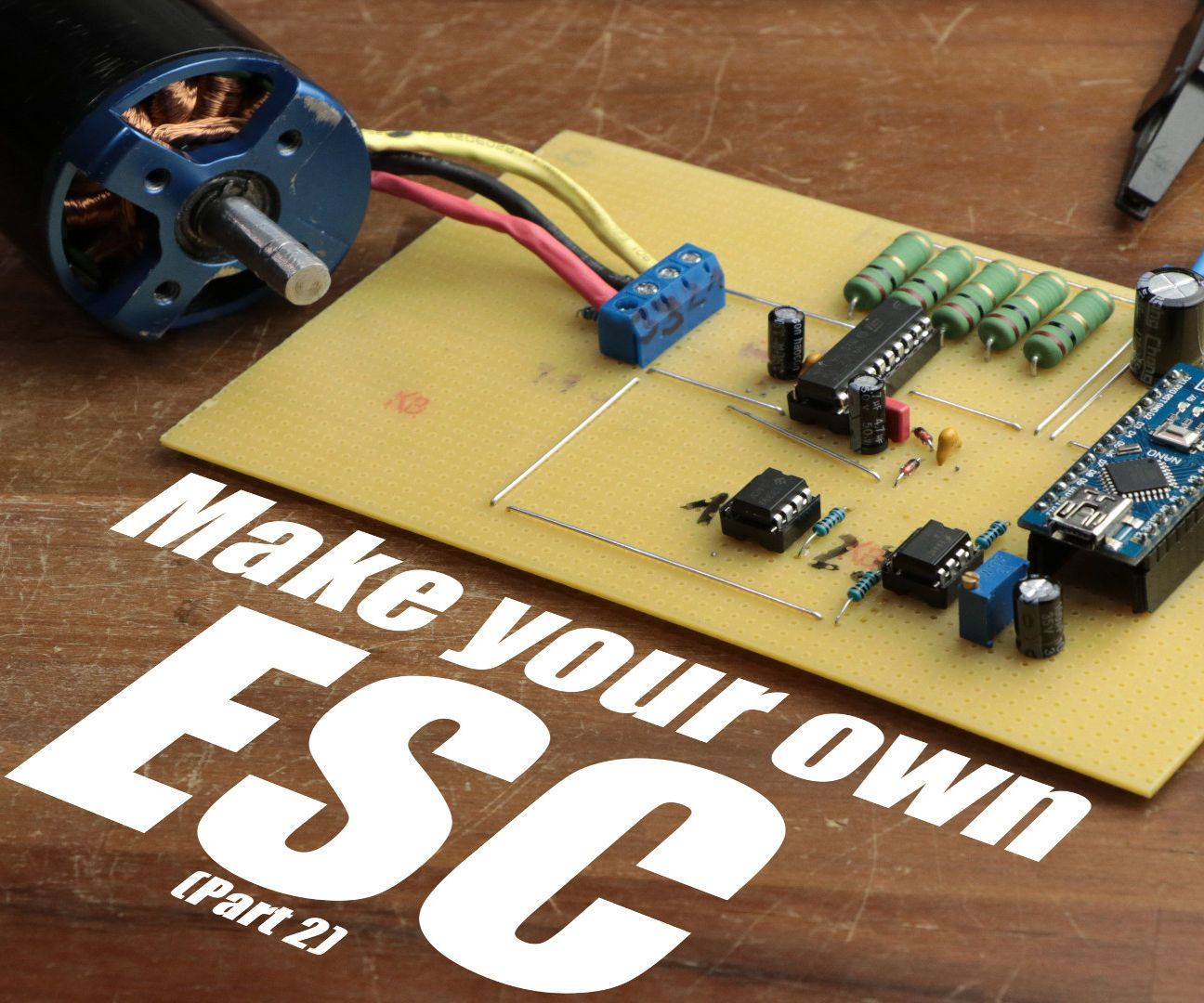 Make Your Own ESC | Arduino, Electronics projects and Computer projects