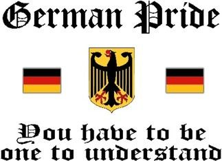 German Pride You have to be one to understand
