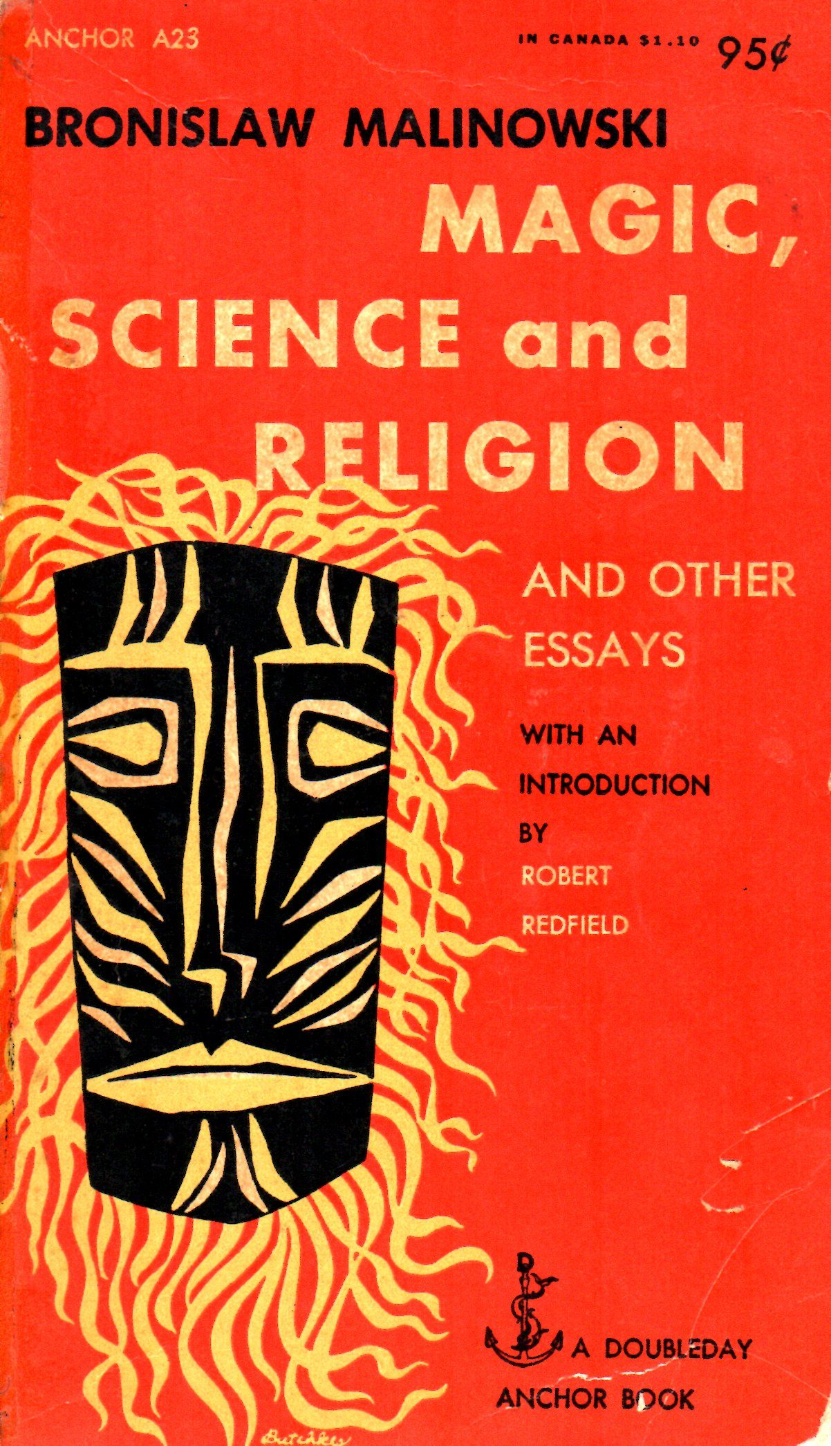 Magic Science And Religion And Other Essays  By Bronislaw  Magic Science And Religion And Other Essays  By Bronislaw Malinowski   With An Introduction By Robert Redfielddoubleday   Gn  M
