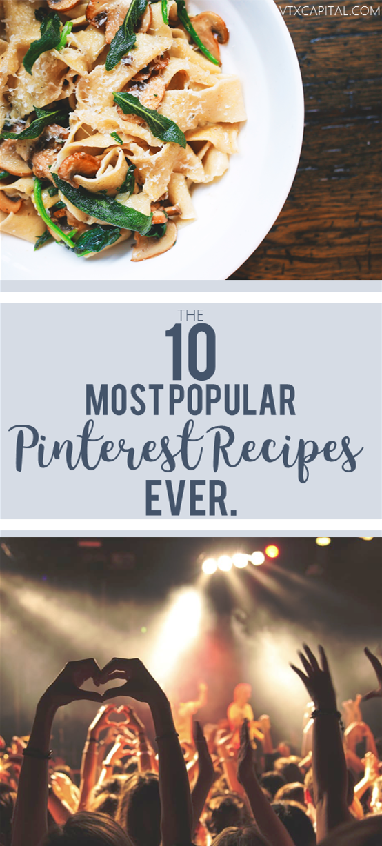 10 most popular pinterest recipe pins of all time ooodles of these are the best of the best the 10 most repinned recipe pins on all forumfinder Image collections