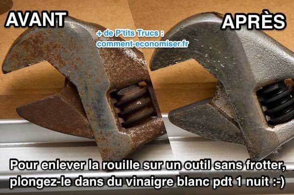 Outils Rouilles L Astuce Efficace Pour Enlever La Rouille Sans Frotter Enlever La Rouille Rouille Outils