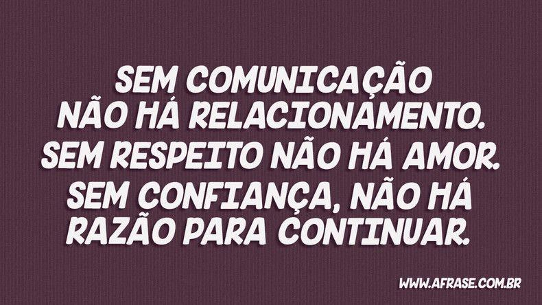 Sem Comunicação Não Há Amor Frases Confiança