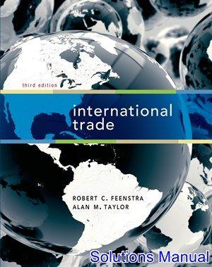 international trade 3rd edition feenstra solutions manual test rh pinterest com Ryan Feenstra Ryan Feenstra