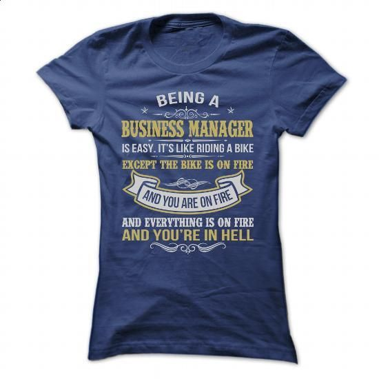 BEING A BUSINESS MANAGER AWESOME T SHIRTS - #retro t shirts #design t shirt. GET YOURS => https://www.sunfrog.com/Geek-Tech/BEING-A-BUSINESS-MANAGER-AWESOME-T-SHIRTS-Ladies.html?60505