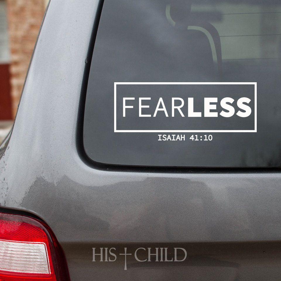 Fearless Decal Isaiah 41 10 No Fear Car Decal Faith Decal Laptop Decal Car Sticker Christian Decal Christian Scrip Faith Decal Car Stickers Car Decals [ 960 x 960 Pixel ]