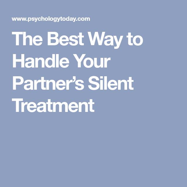 Handle silent treatment