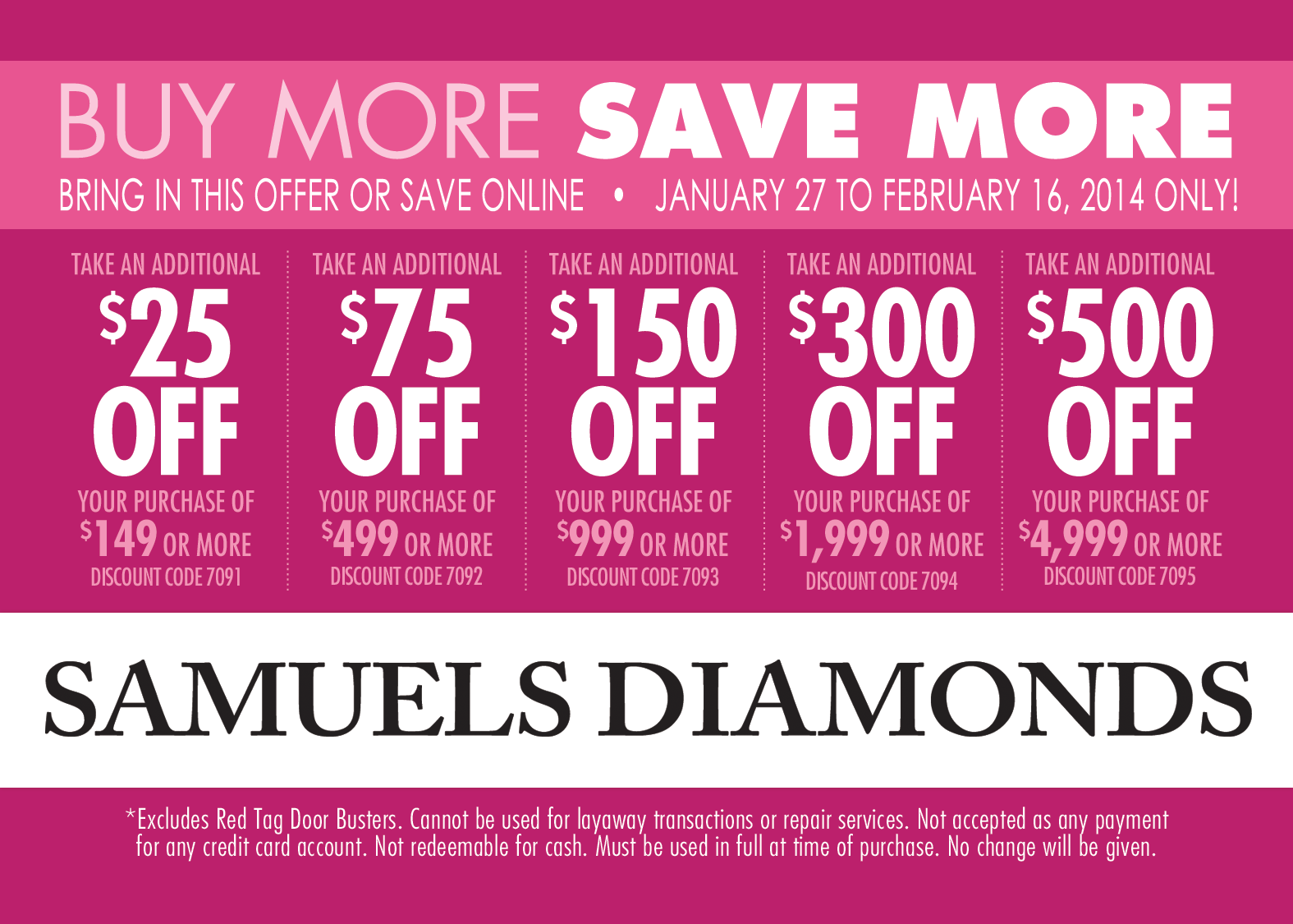 Be sure to save with our Valentine\'s Tiered offer. In store savings ...