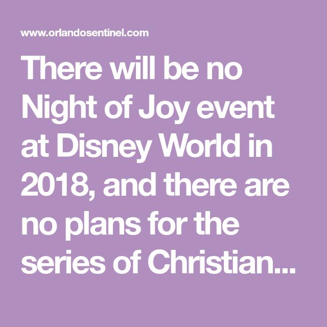 Disney World Ends Long-running Night Of Joy Event