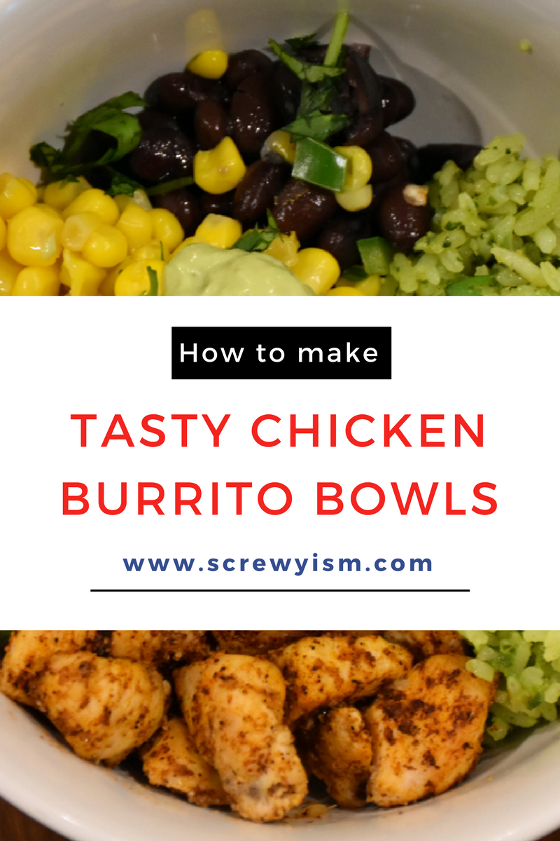 How To Make Tasty Chicken Burrito Bowls