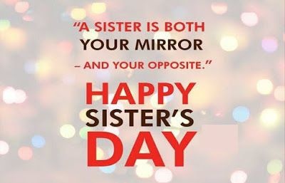 happy sister day quotes | Happy Sister Day | National sisters day
