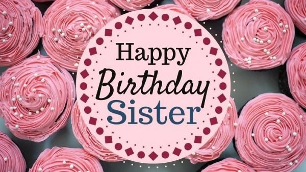 picture happy birthday sister pic