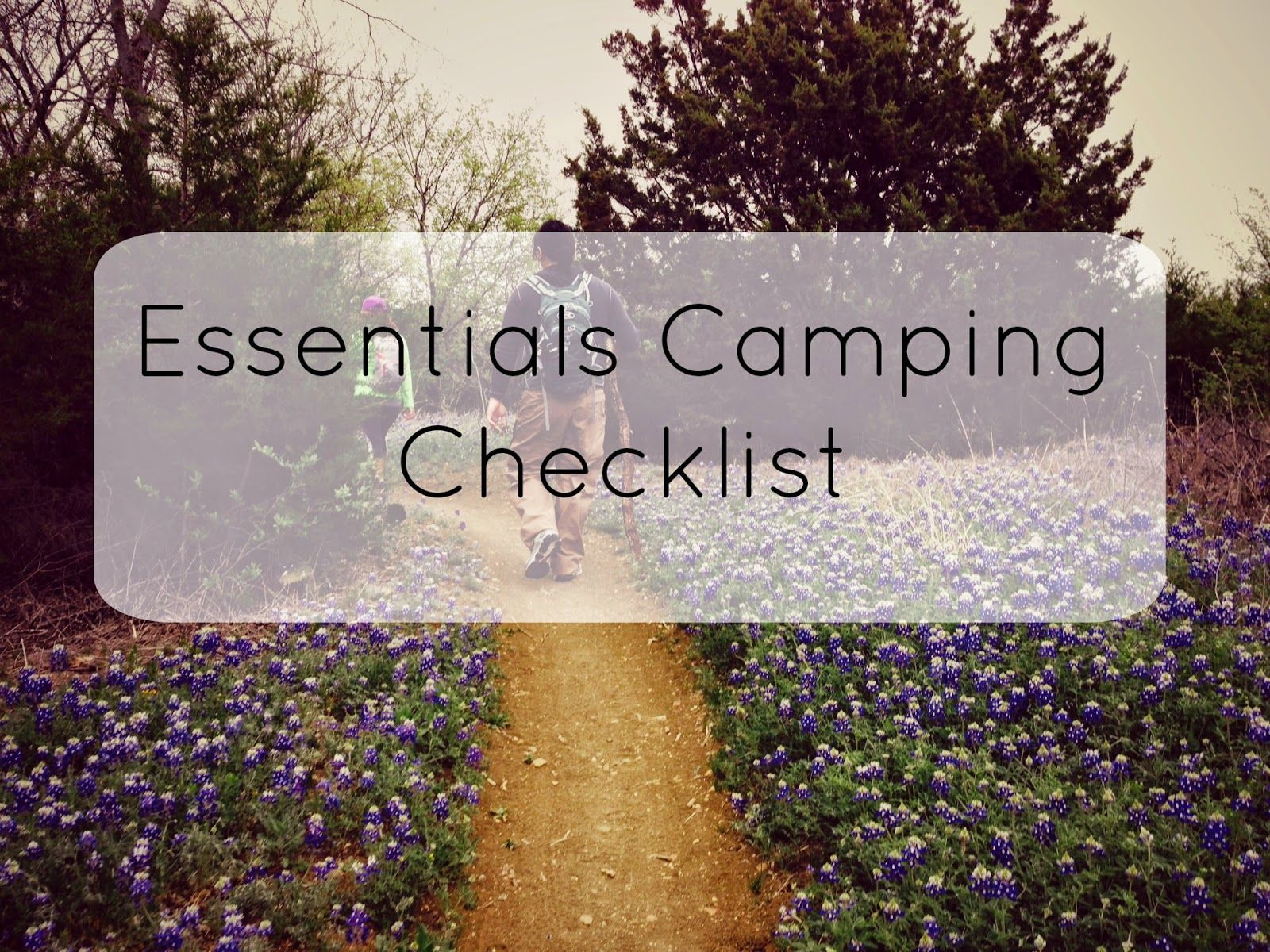 Essentials Camping Checklist! All in one document so you can have it on hand and check off items as you go.