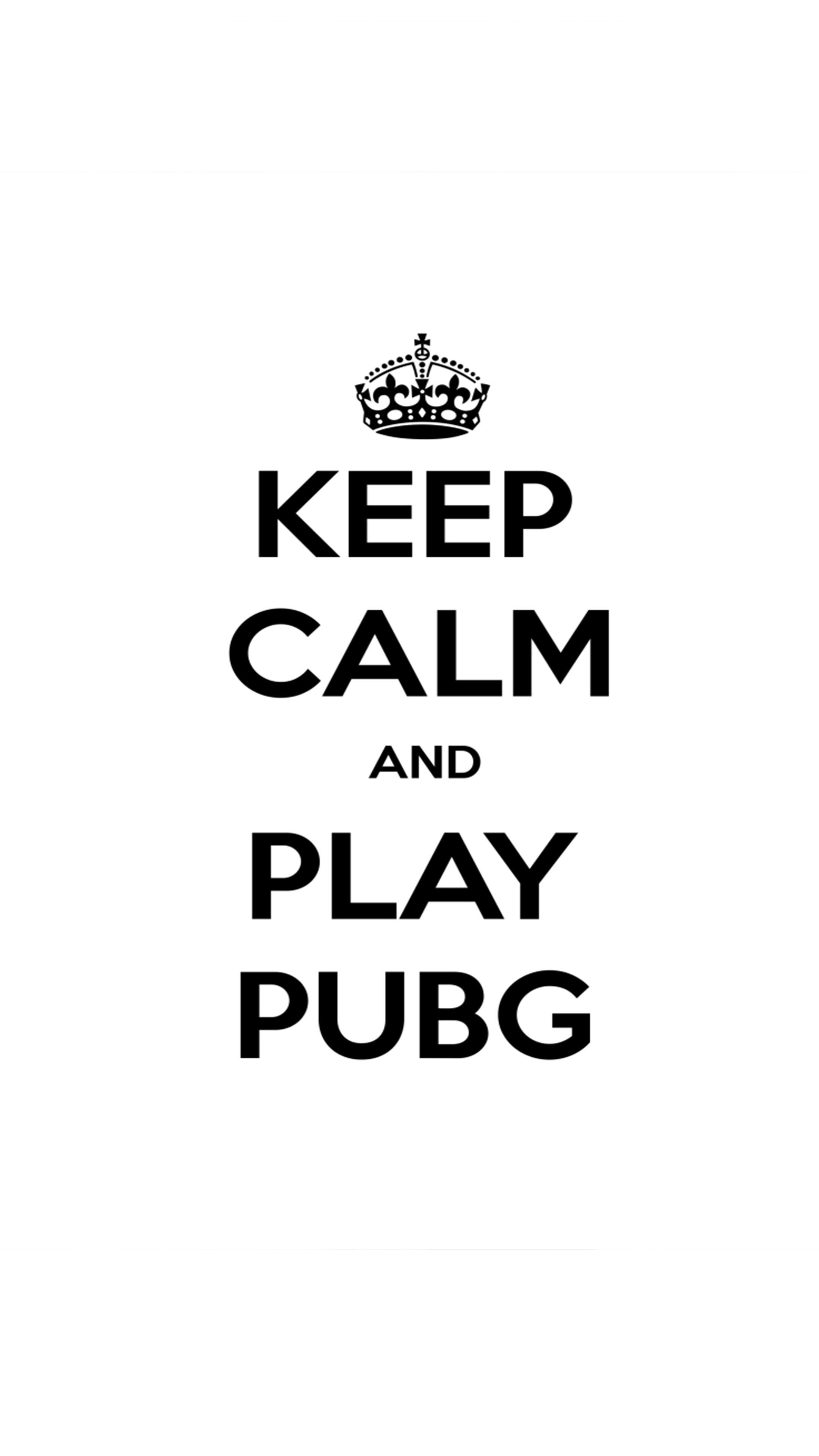 Keep Calm And Play PUBG Mobile wallpaper