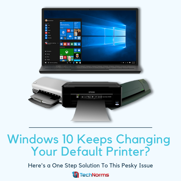 How to Stop Windows 10 From Changing Your Default Printer