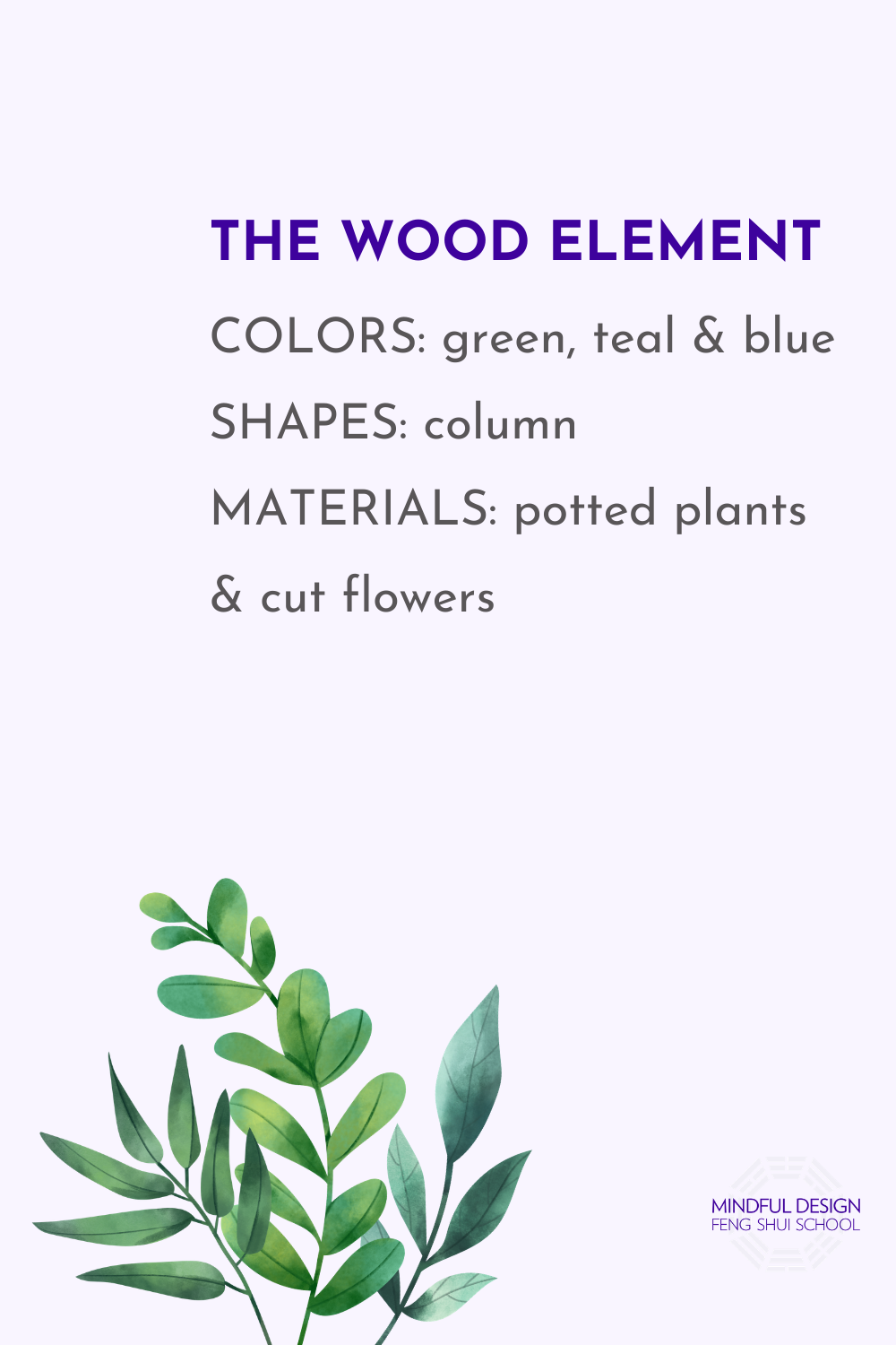The Wood Element In Feng Shui Mindful Design Feng Shui School Feng Shui Mindfulness Design
