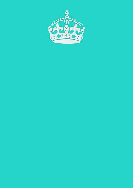 Keep Calm And Carry On Aqua Blank Meme Template Tiffany Blue Background Tiffany Blue Wallpapers Tiffany Blue