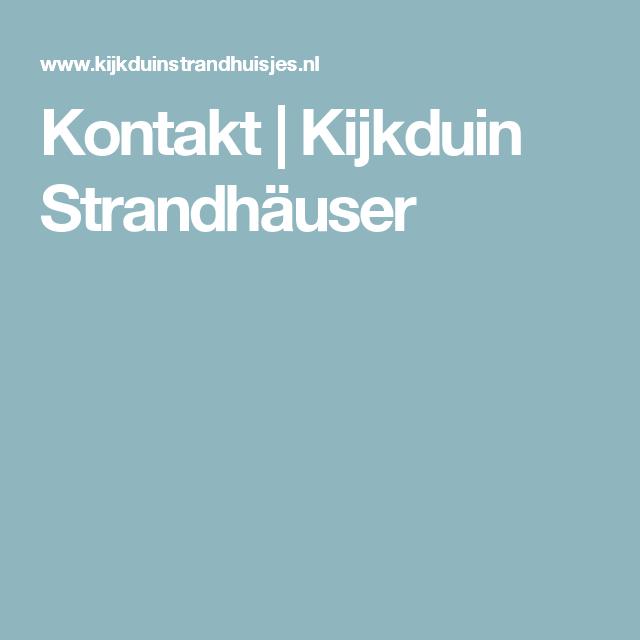 Kontakt | Kijkduin Strandhäuser