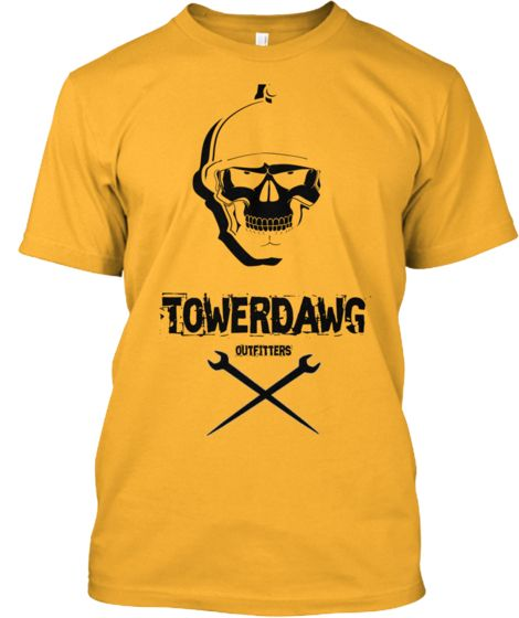 Tower Dawgs Teespring Tower Climber Cell Tower Tower