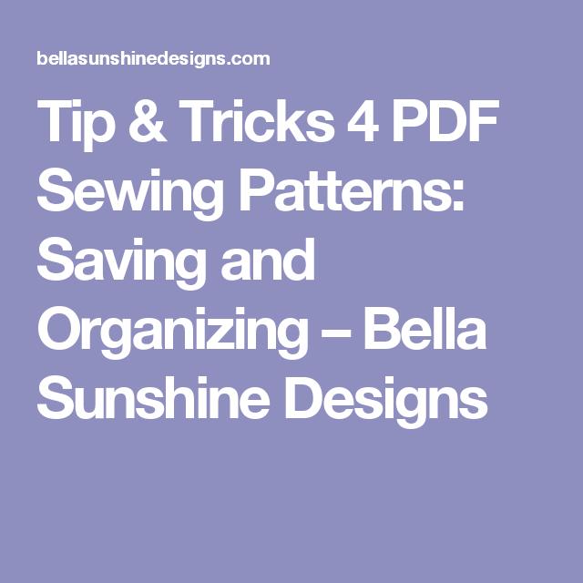Tip & Tricks 4 PDF Sewing Patterns: Saving and Organizing – Bella Sunshine Designs