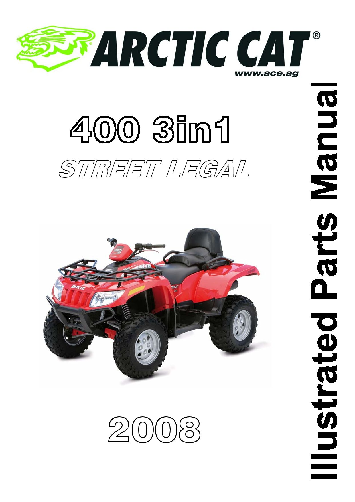 ARCTIC CAT 2008 400 TRV (3in1) Street Legal part manual