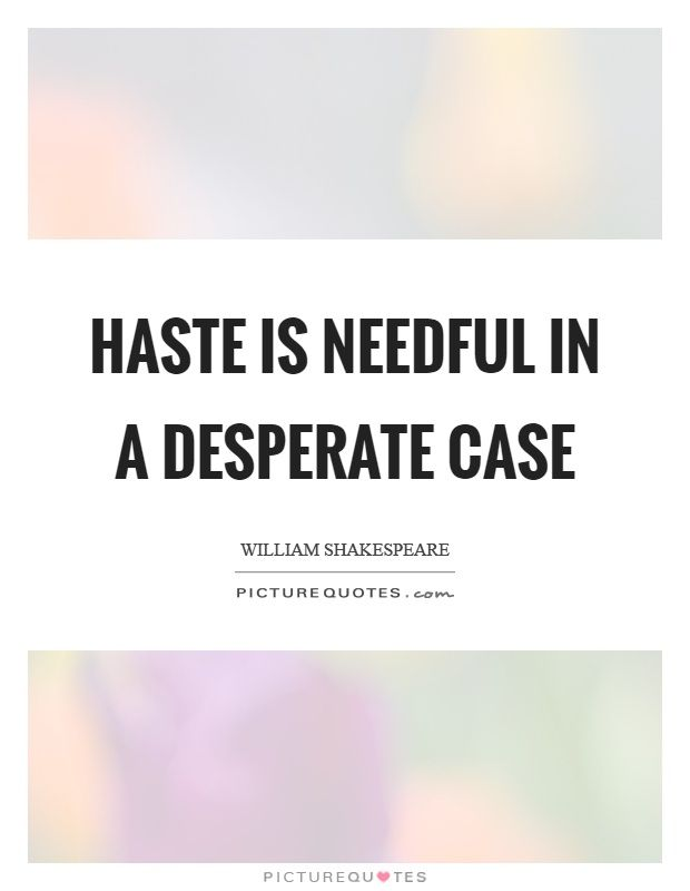 romeo and juliet quotes about haste