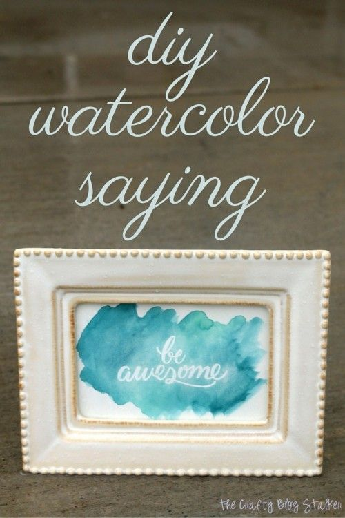 How To Make A Diy Watercolor Saying Diy Gifts Diy Gifts To Make