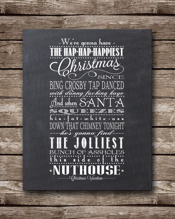 christmas vacation quote clark griswold printable poster multiple sizes original and clean versions both available by bontempsbeignet on etsy