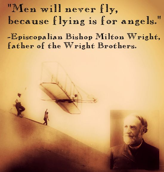 The Wright Brothers Quotes Enchanting 8 Critics Throughout History Who Got It Wrong #wrightbrothers . Inspiration Design