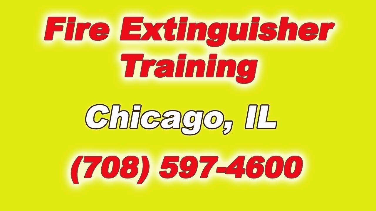 Chicago Illinois Fire Extinguisher Training (708) 5974600