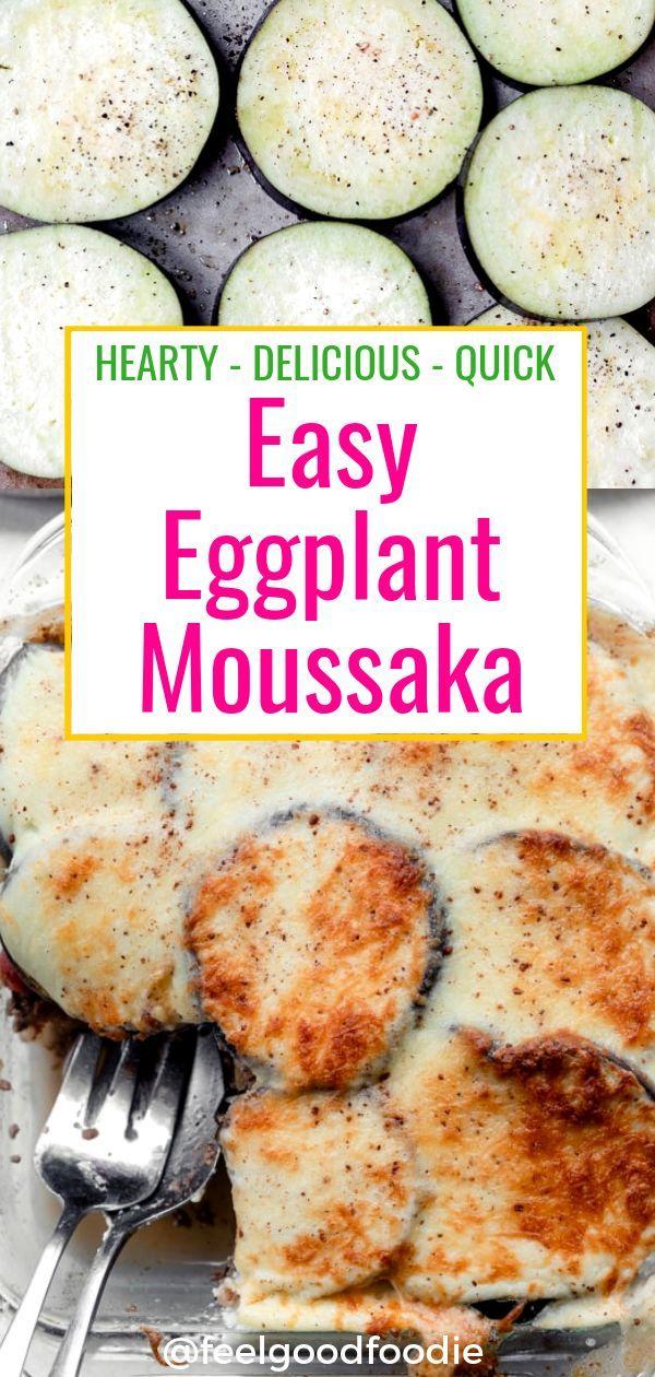 Easy Eggplant Moussaka | FeelGoodFoodie