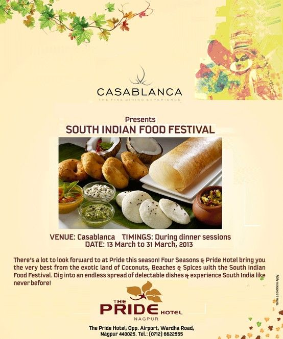 Casablanca At The Pride Hotel In Nagpur Goes The South Indian Way With The South Indian Food Festival S Indian Food Recipes South Indian Food Food Festival