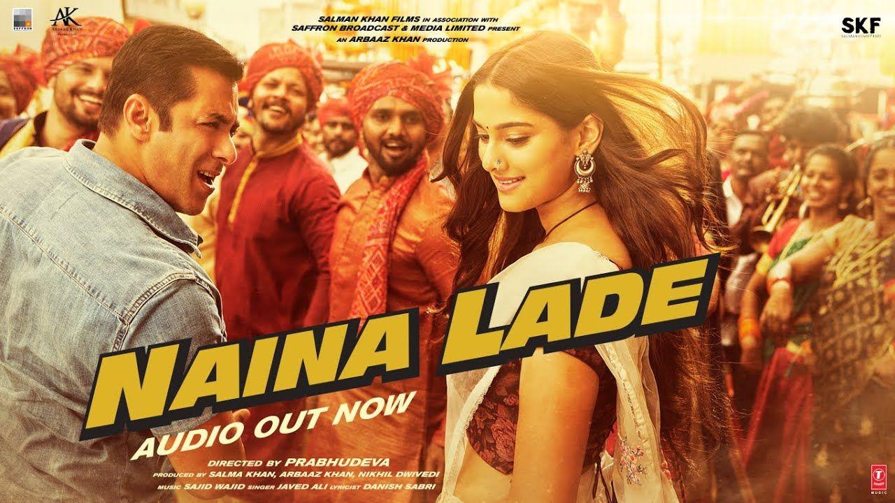 Dabangg 3 Naina Lade Song Salman Khan Sonakshi Sinha Saiee