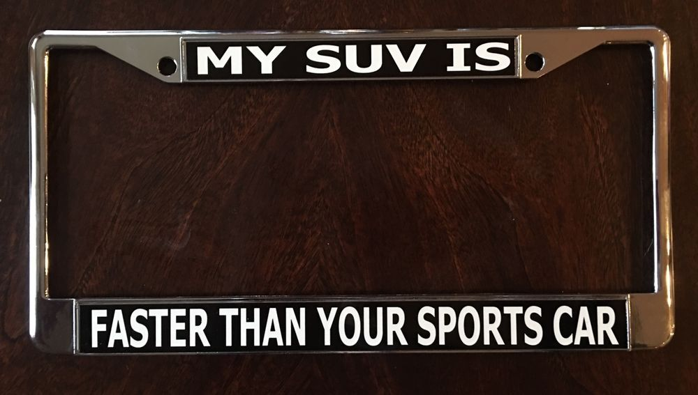 tesla model x license plate frame my suv is faster than your sports car