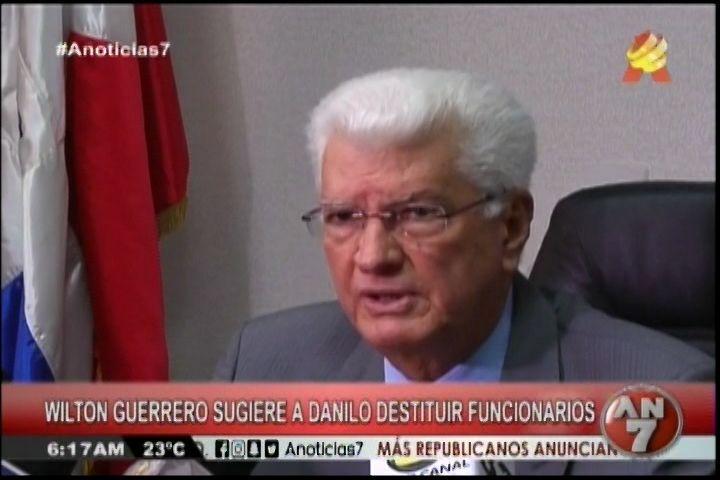 Senador Wilton Guerrero Le Dice A Danilo Medina Que Debe Remenear La Matica