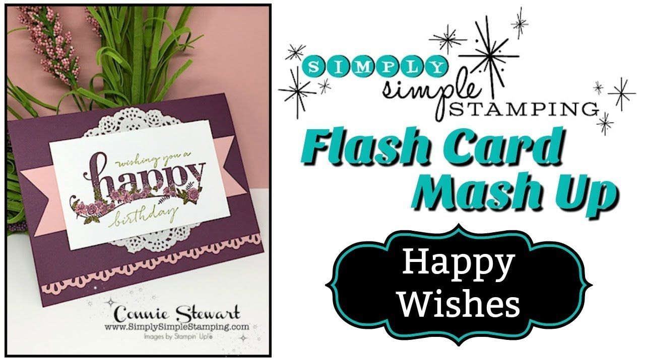 Simply Simple Flash Card Mash Up Wishing You A Happy Birthday By
