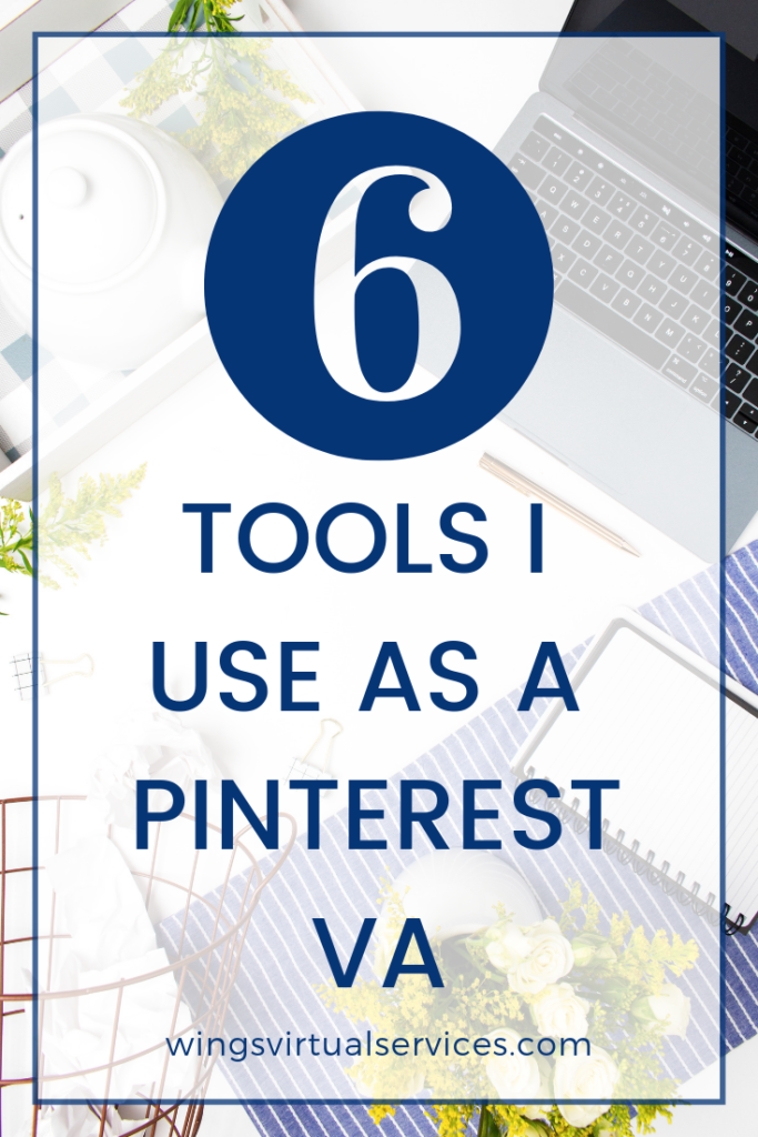 The 6 Must Have Tools I Use In My Pinterest Va Business Online